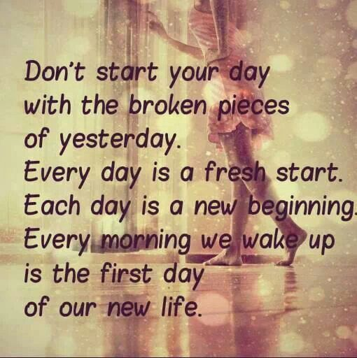start a new day quotes that i love pinterest