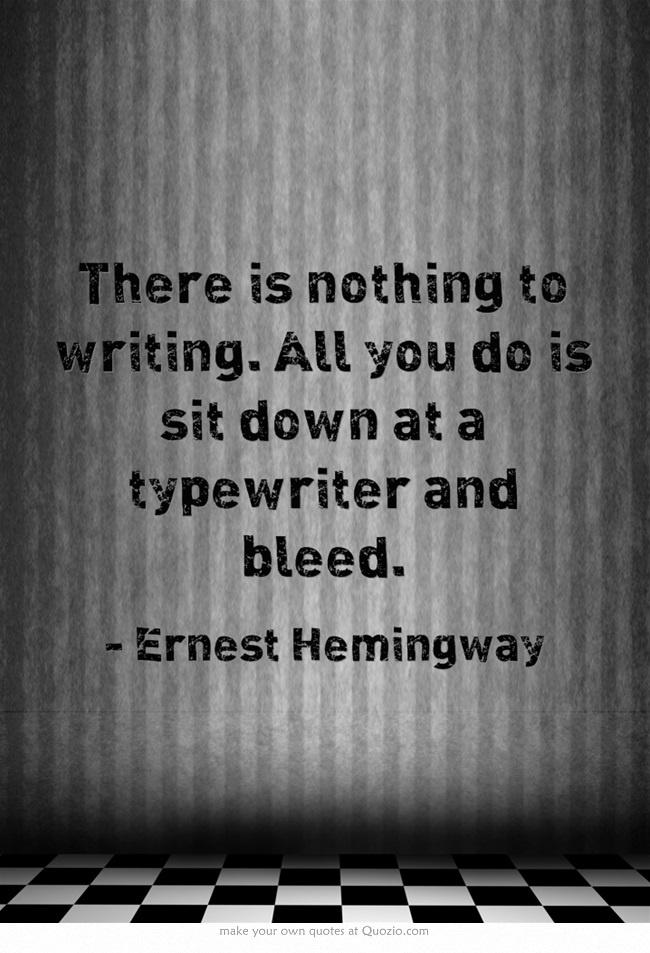 Ernest Hemingway Quotes Quotesgram