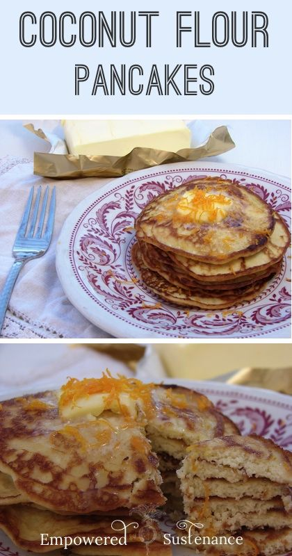Coconut Flour Pancakes... with Gelatin! - Empowered Sustenance