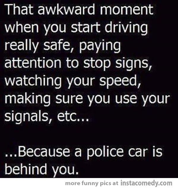 Police Cars Life  Awkward Moment Images Pinterest