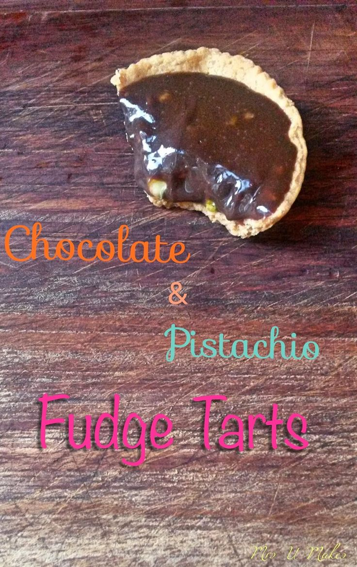 ... Makes...Chocolate and Pistachio Fudge Tarts. Made with coconut milk