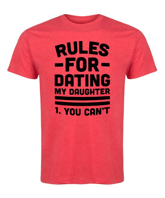 T shirt rules for dating my daughter kopen
