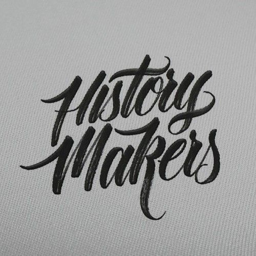 History Makers By Hand Type Typography Design Pinterest