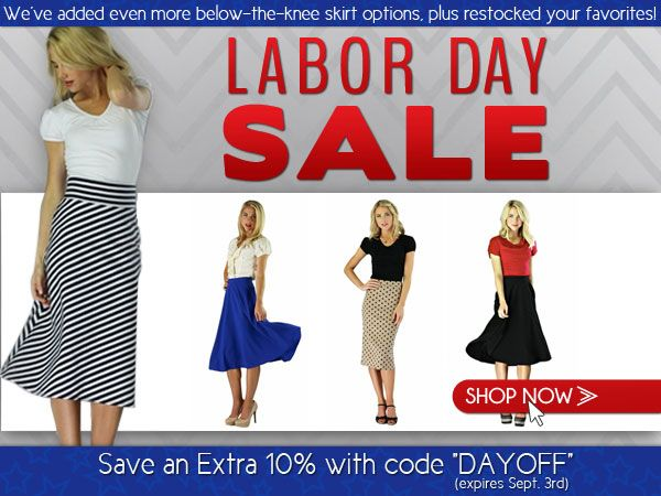 Labor Day Sale 10% Off with Code DAYOFF! Plus new longer skirts