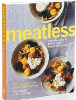 New cookbook from martha stewart features meatless recipes