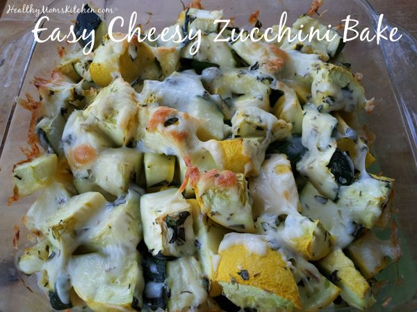 ... Easy Cheesy Zucchini Bake recipe! #zucchini #recipe HealthyMomsKitchen