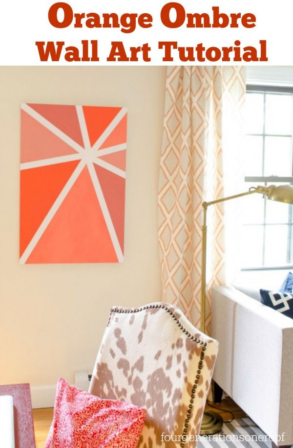 How to create your own orange ombre wall art on poster board using just two base color paints. {step by step instructions} www.fourgenerationsoneroof.com #diy