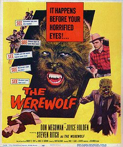 The Werewolf (1956) This Black and White movie scared the heck out of