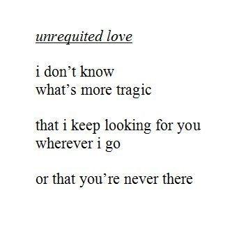 Sad Quotes About Unrequited Love : Unrequited Love Quotes Sad. QuotesGram
