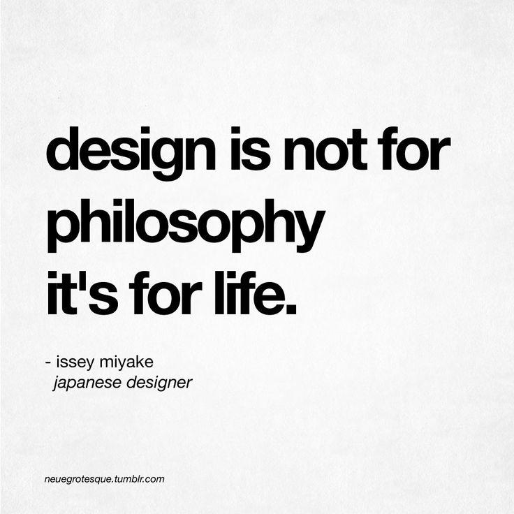 Interior design philosophy quotes quotesgram for Philosophy design