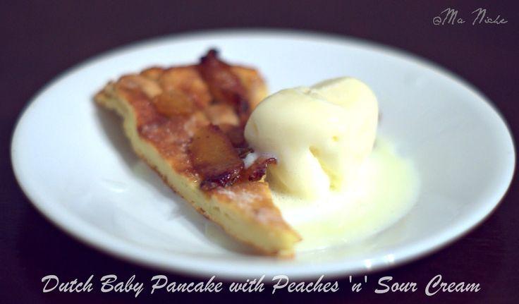 Ma Niche: Dutch Baby Pancakes with Peach 'n' Sour Cream # Dessert ...