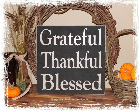 Grateful Thankful Blessed - WOOD SIGN- Square Fall Rustic Autumn Thanksgiving Home Decor