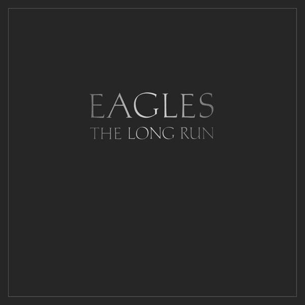The Long Run - The Eagles | Eagles!