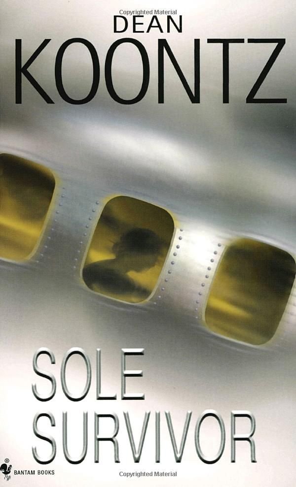 an analysis of sole survivor by dean koontz Nine dean koontz paperback novels: phantoms midnight servants of twilight the bad place the door to december sole survivor fear nothing the funhouse dragon tears photos are of actual item listed from an estate sale.