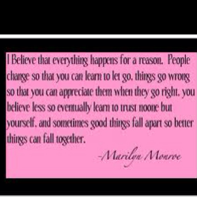 believe- Marilyn Monroe