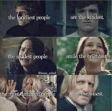 The Hunger Game: Catching Fire Katniss Everdeen  PEETA MELLARK #haymitch #quote #movies #2013 #finnick THE LONLIEST, KINDEST. THE SADDEST, BRIGHTEST SMILE. THE MOST DAMAGED, THE WISEST.