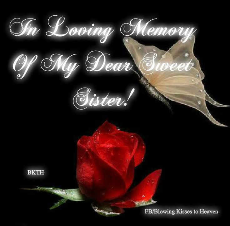 In Loving Memory of my Sister | Quotes | Pinterest