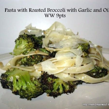 Pasta with Roasted Broccoli with Garlic and Oil (WW 9pts)