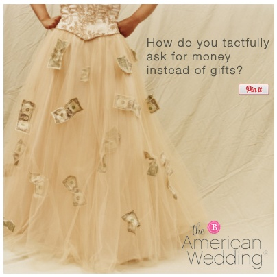 Wedding Gifts Not Registered : ask for money in lieu of wedding gifts, if you do not register ...