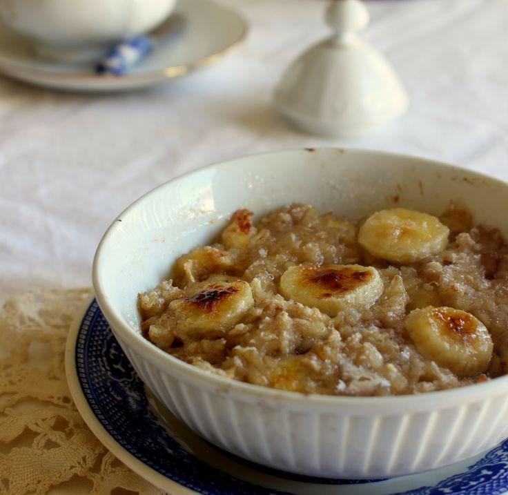 ... : Banana Creme Brulee Oatmeal | Breakfast - Oatmeal | Pintere