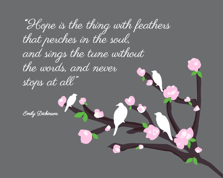 Is the Thing with Feathers Emily Dickinson Hope Quote