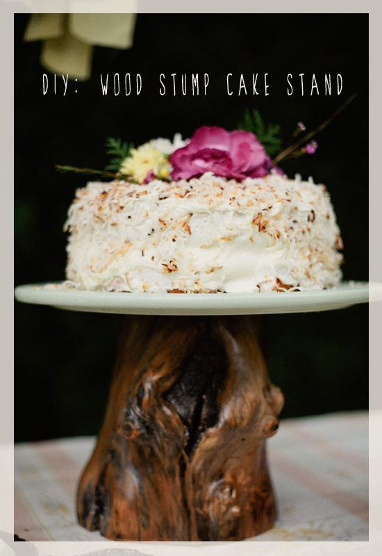 DIY wood stump cake stand. Or not for cake. I'll use my imagination ...