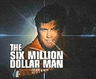 The Six Million Dollar Man....how did we get by watching our shows with only one tv in the house?
