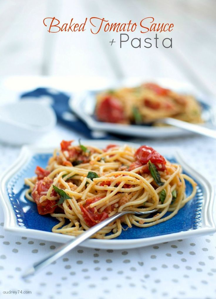 Pasta with Baked Tomato Sauce