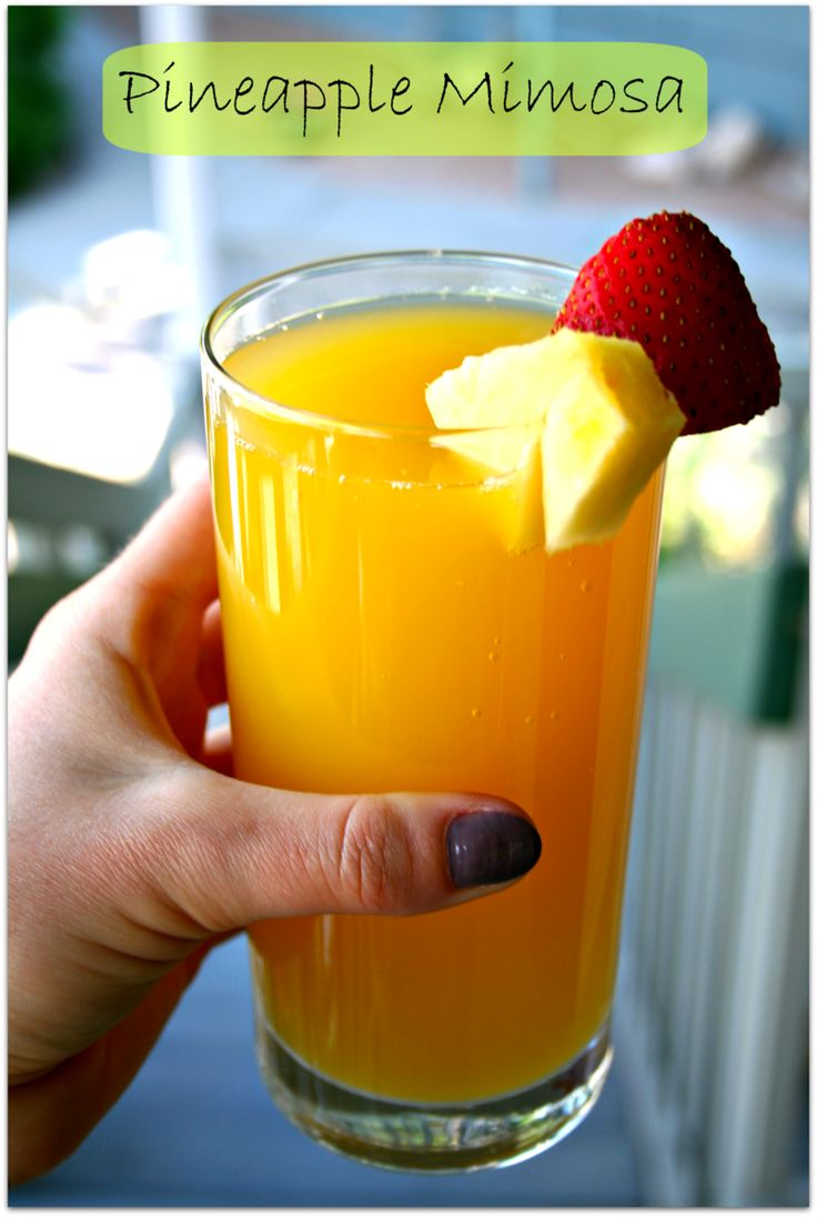Pineapple Mimosa! | Recipes Worth Trying | Pinterest