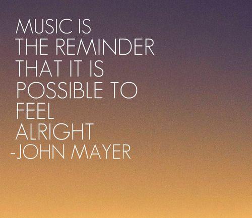 I Love You Quotes John Mayer : John Mayer