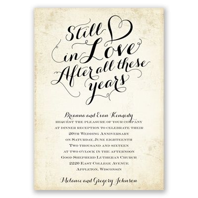 Still in love wedding anniversary invitation i your photo goes on the back wedding invitation - Wedding anniversary invitations ...