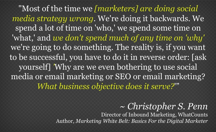 Christopher S. Penn's two cents on social media strategy, quoted from the webinar he did with us.    Read and watch the webinar recap: http://rad6.ly/Nz8iZC