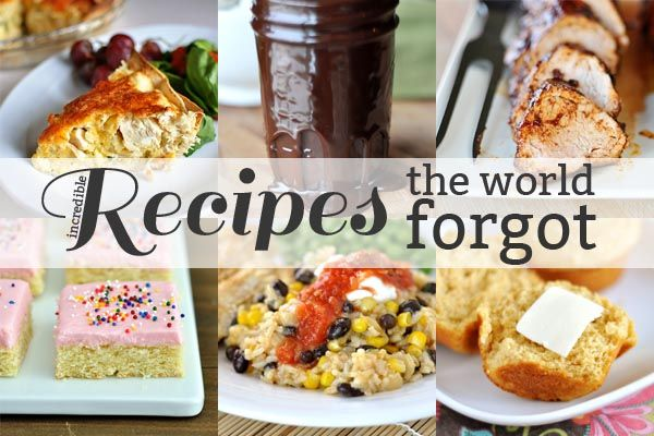 Mel39;s Kitchen Cafe  Recipes the World Forgot {Part 8}  Yummy Food