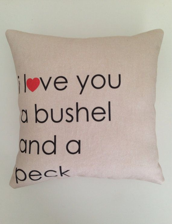 New 8 5x8 5 i love you a bushel and a peck pillow by cayteelynn 19