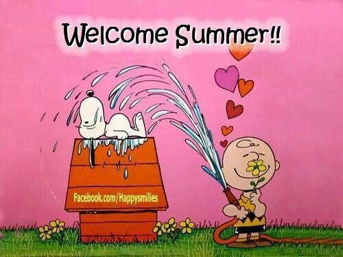 Welcome summer.