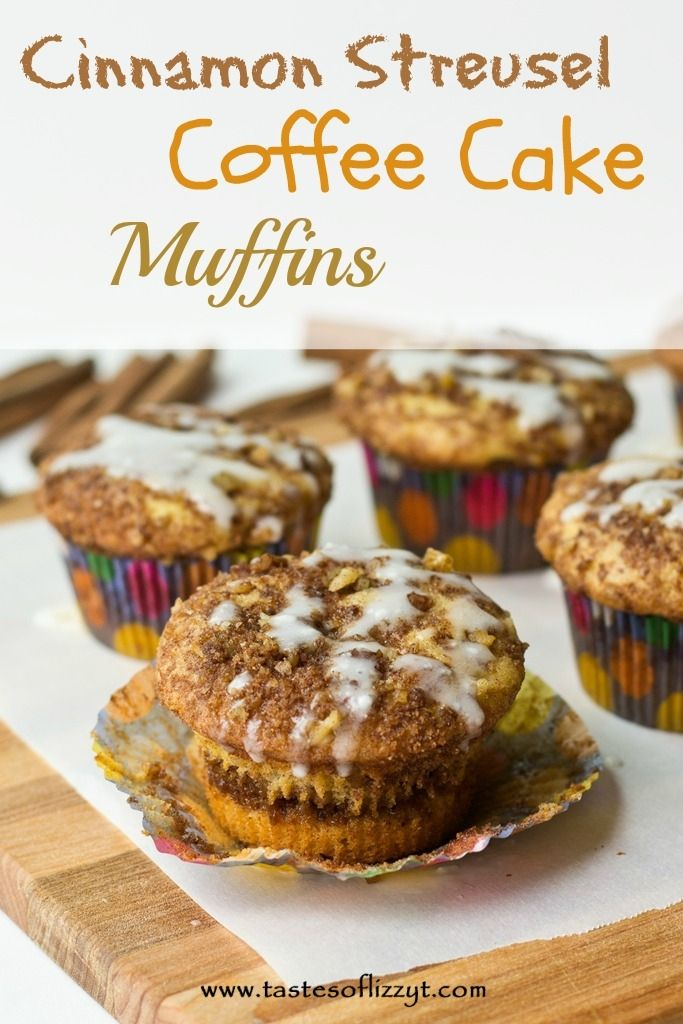 Cinnamon Streusel Coffee Cake Muffins {Tastes of Lizzy T} These ...