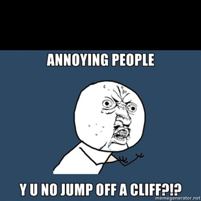 annoying people quotes - photo #13