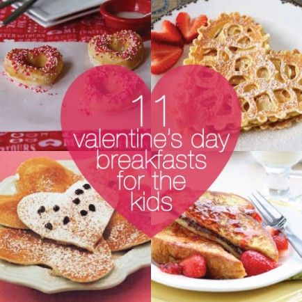 11 fun valentine 39 s day breakfasts to make for the kids for Valentine dinner recipes kids