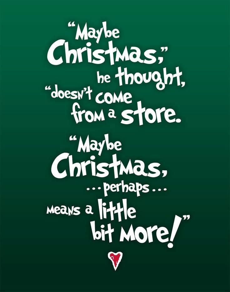 ... Seuss' How the Grinch Stole Christmas #quote   Christmas   Pinterest