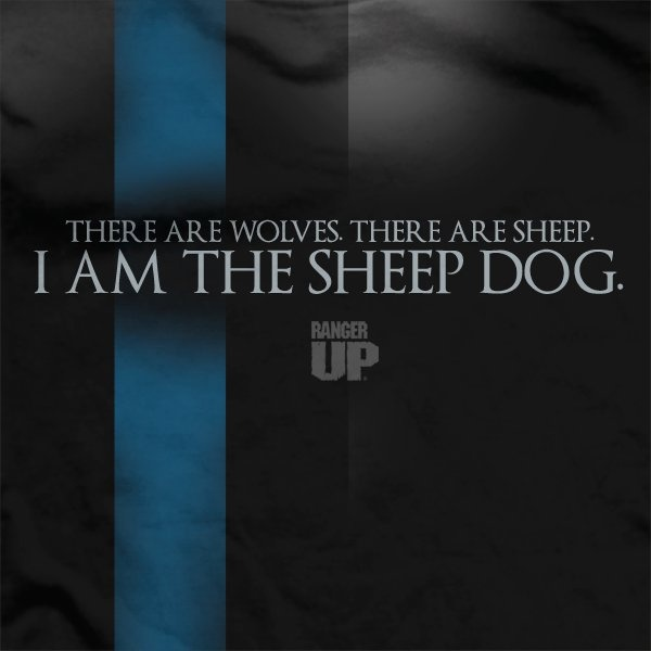 Sheepdog Quote | Pictures Of I Am The Police Quote Rock Cafe
