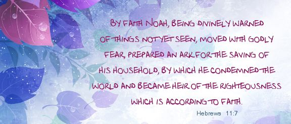 Hebrews 11:7 | Prayers | Pinterest
