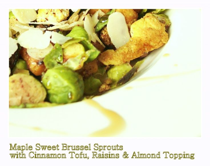 Sweet Brussels Sprouts With Sweet Potatoes, Tofu (or #tempeh ) and ...