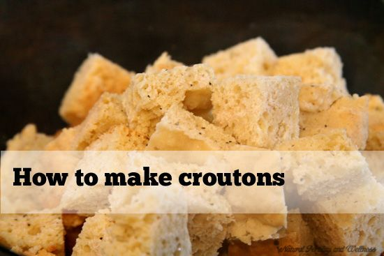 how to make croutons | recipes | Pinterest