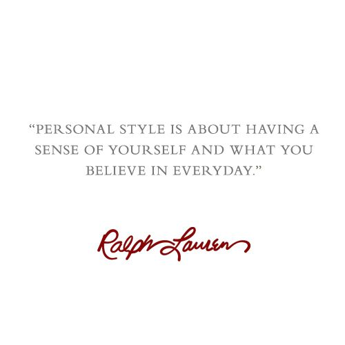 Personal Style Ralph Lauren Quotes Quotes Pinterest