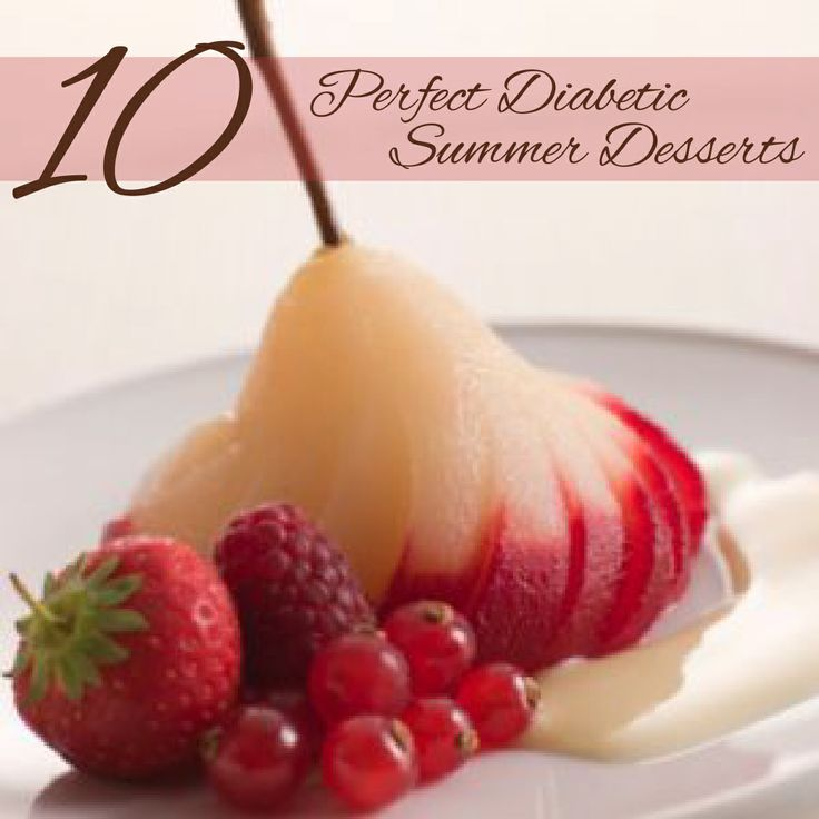 10 Perfect Diabetic Summer Desserts | DIY practical and functional ...