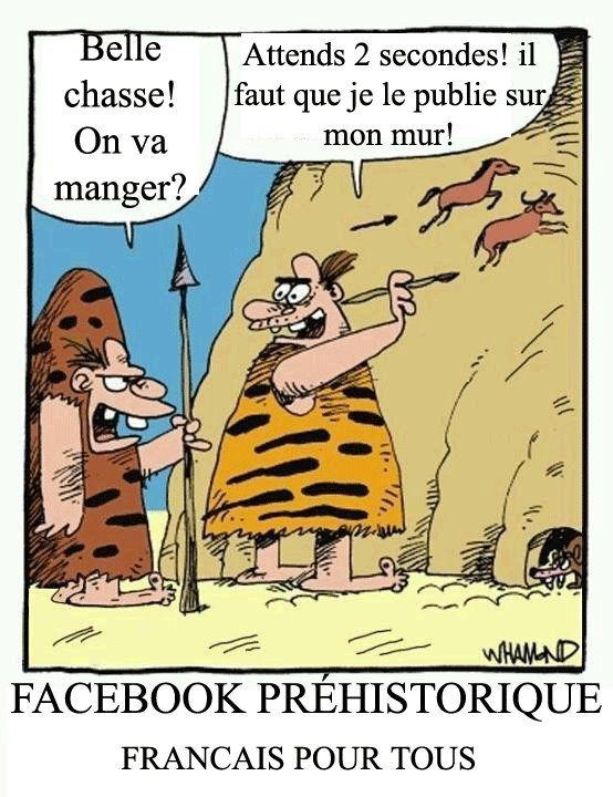 Facebook préhistorique (FB: Français pour tous)