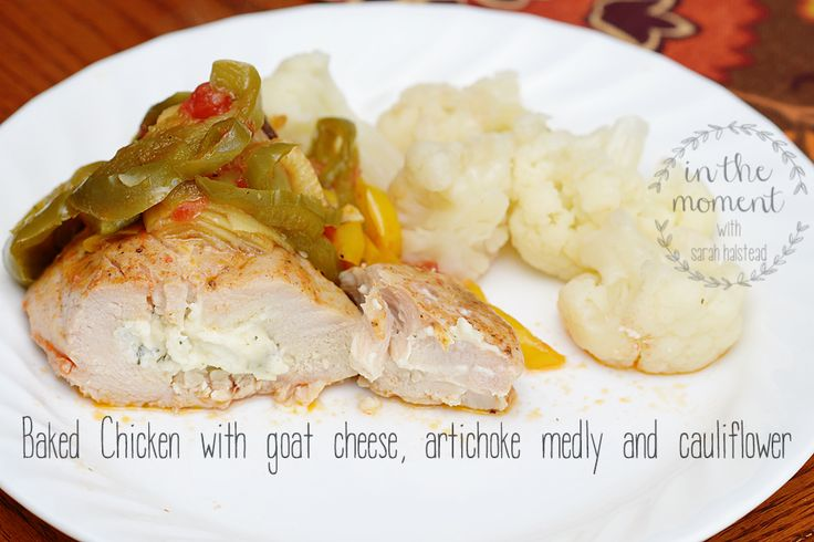 Baked Chicken stuffed with Goat Cheese, artichoke and cauliflower ...