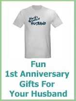 First Wedding Anniversary Ideas For Husband : ... Anniversary Gifts: 1st Wedding Anniversary Gifts For Husband Ideas