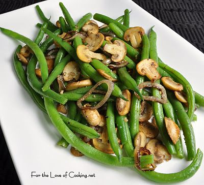 Green Beans w/ Mushrooms and Shallots | Dining In-Main Dish | Pintere ...