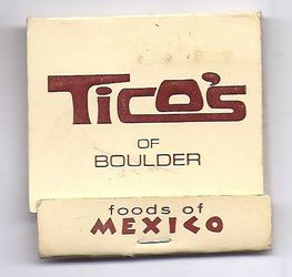 Tico's mexican restaurant, from Boulder, Colorado, growing up in the 1970s...
